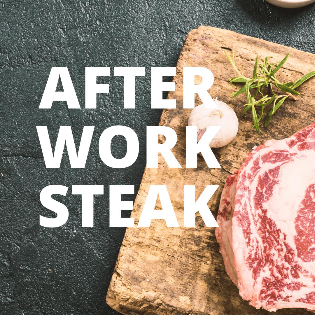 Steaktasting – AfterWorkSteak – 10.08.21